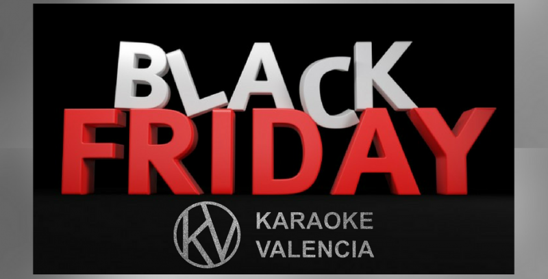 Karaoke Valencia Black Friday